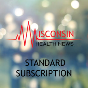 wisconsin-health-news-standard-subscription-01
